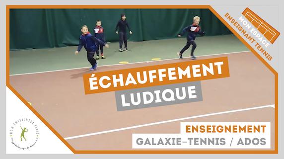 jeu echauffement galaxie tennis ados