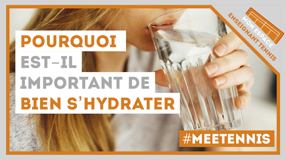 pourquoi important hydrater tennis